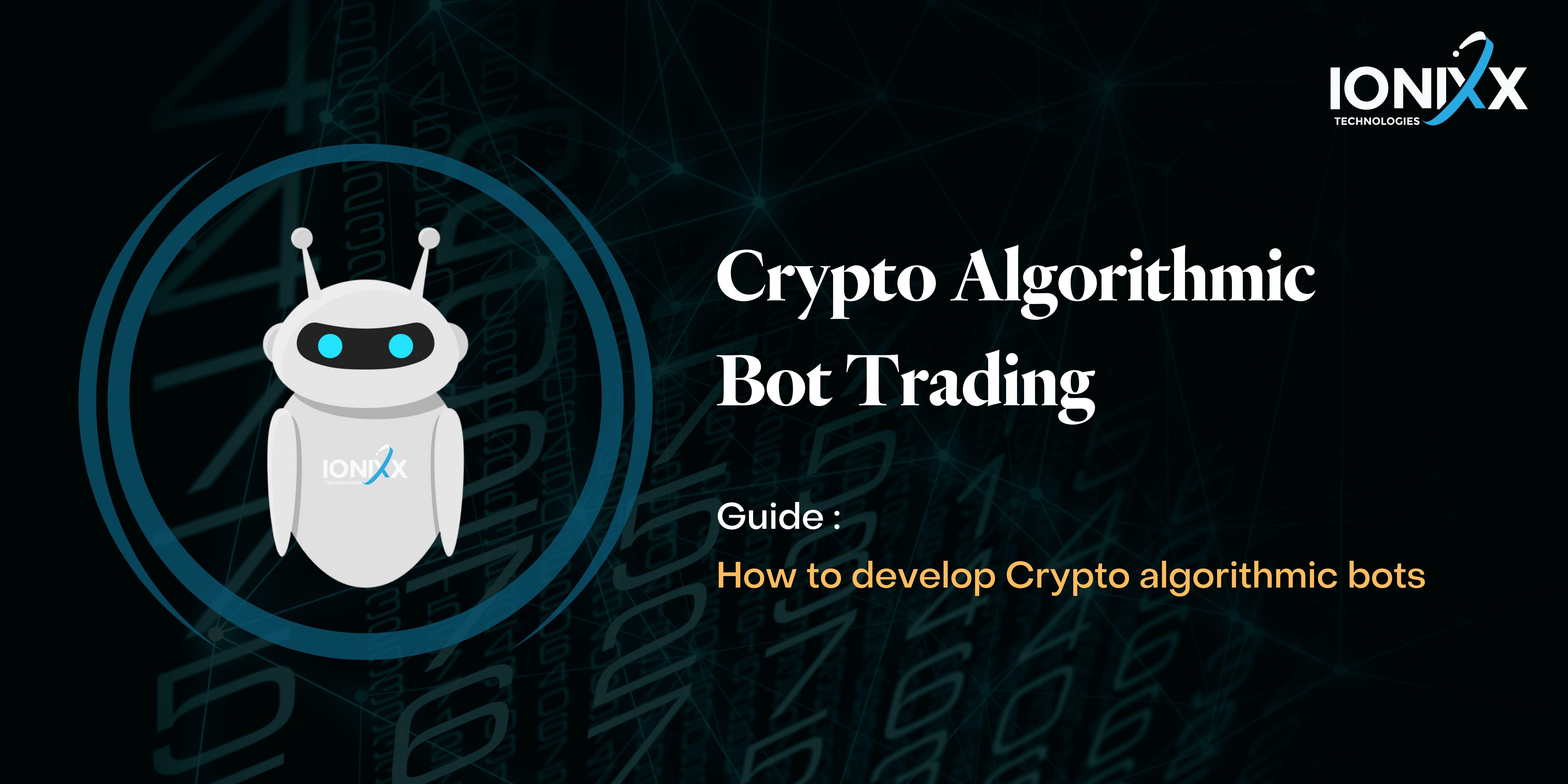 Crypto Algorithmic Bot development